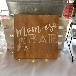 Mom-osa Bar hand painted sign